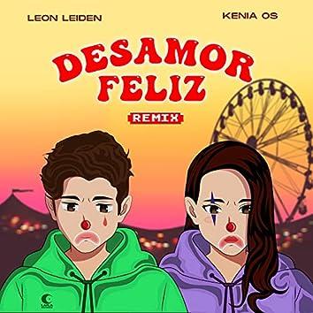 Desamor Feliz (Remix)