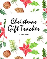 Christmas Gift Tracker (8x10 Softcover Log Book / Tracker / Planner)