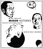 Minor Histories: Statements, Conversations, Proposals (Writing Art)