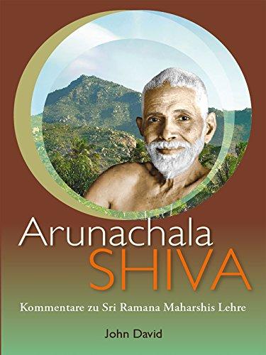 Arunachala Shiva - Kommentare zu Sri Ramana Maharshis Lehre [OV]