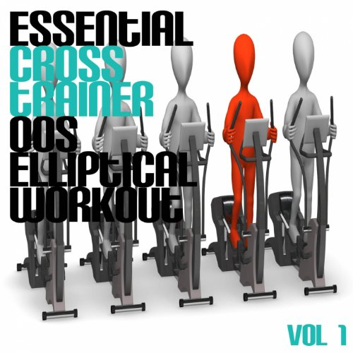 Essential Cross Trainer 00's Elliptical Workout, Vol. 1