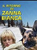 Il ritorno di Zanna Bianca