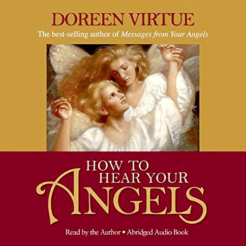 How to Hear Your Angels audiobook cover art