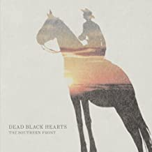 Southern Front by Dead Black Hearts (2011-08-23)