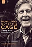 How to get out of the Cage - A Year with John Cage