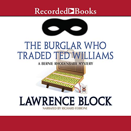 The Burglar Who Traded Ted Williams cover art