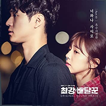 Strongest Deliveryman, Pt.10  (Music from the Original TV Series)