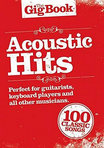 Acoustic Hits: The Gig Book