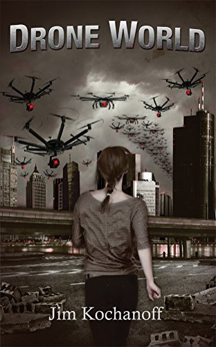 Drone World (The World Series Book 1) (English Edition)