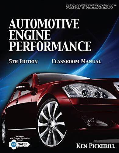 Today's Technician: Automotive Engine Performance...