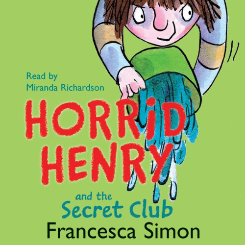Horrid Henry and the Secret Club audiobook cover art