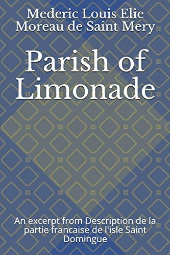 Parish of Limonade: An Excerpt from Description de la Partie Francaise de l'Isle Saint Domingue