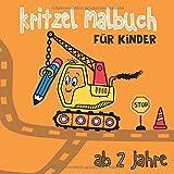 kritzel malbuch für kinder ab 2 jahre: Kritzelbuch für Jungen ab 2 Jahren, malsachen für kinder und Kritzelmalbuch bagger (Mitmachbuch ab 2 jahre, Band 1)