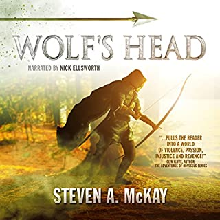 Wolf's Head     The Forest Lord              By:                                                                                                                                 Steven A. McKay                               Narrated by:                                                                                                                                 Nick Ellsworth                      Length: 10 hrs and 31 mins     123 ratings     Overall 4.2