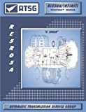 ATSG Nissan Infiniti RE5R05A Techtran Transmission Rebuild Manual (2002-up 5 Speed)