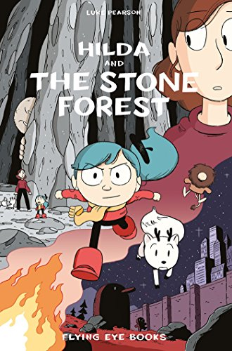 Hilda and the Stone Forest: Hilda Book 5 (Hildafolk)