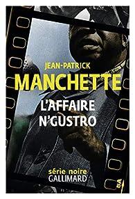 L'affaire N'Gustro par Jean-Patrick Manchette