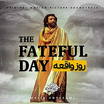 The Fateful Day (Original Motion Picture Soundtrack)