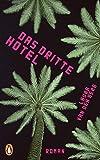 Das dritte Hotel: Roman von van den Berg, Laura