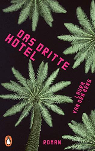 Buchseite und Rezensionen zu 'Das dritte Hotel: Roman' von van den Berg, Laura
