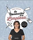 La revolución de la limpieza: Método para convertir una tarea aburrida en algo creativo (Libros singulares)