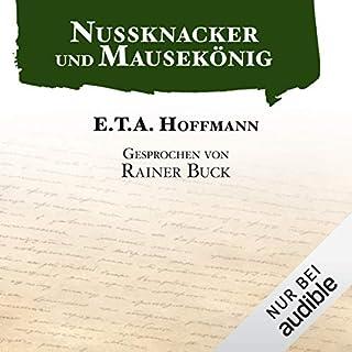 Nussknacker und Mausekönig                   Autor:                                                                                                                                 E. T. A. Hoffmann                               Sprecher:                                                                                                                                 Rainer Buck                      Spieldauer: 2 Std. und 55 Min.     79 Bewertungen     Gesamt 4,3