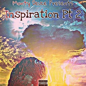 Inspiration, Pt. 2
