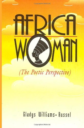 Africa Woman: The Poetic Perspective PDF Books