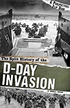 The Split History of the D-Day Invasion: A Perspectives Flip Book (Perspectives Flip Books: Famous Battles)