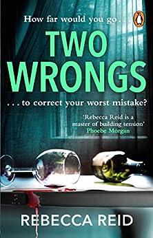 Two Wrongs by [Rebecca Reid]