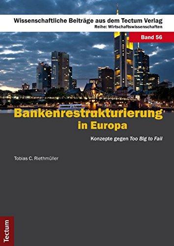 Riethmüller, T: Bankenrestrukturierung in Europa