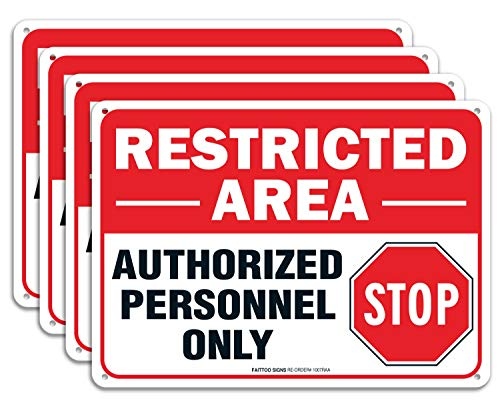 (4 pack) Restricted Area Sign Authorized Personnel Only, Do Not Enter Sign, 10 x 7 Inches .40 Rust Free Aluminum , UV Protected, Weather Resistant, Waterproof, Durable Ink,Easy To Mount