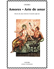 Amores; Arte de amar (Letras Universales)