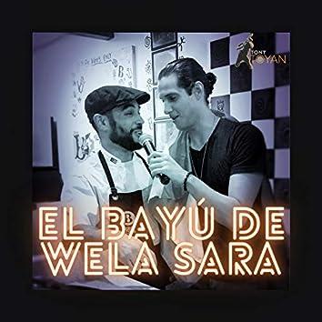 El Bayú de Wela Sara
