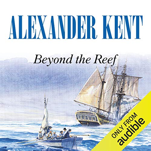 Beyond the Reef Audiobook By Alexander Kent cover art