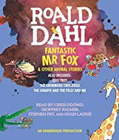 Fantastic Mr. Fox and Other Animal Stories: Includes Esio Trot, The Enormous Crocodile & The Giraffe and the Pelly and Me by Roald Dahl(2013-09-26)