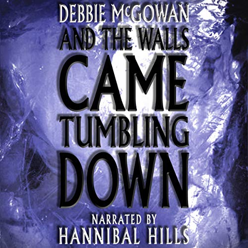 And the Walls Came Tumbling Down cover art