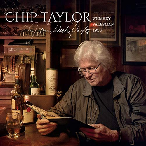 Chip Taylor - Whiskey Salesman