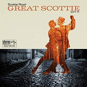 Great Scottie Part II