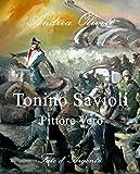 Tonino Savioli, Pittore Vero, 'Momenti di Magica Follia' (Italian Edition)