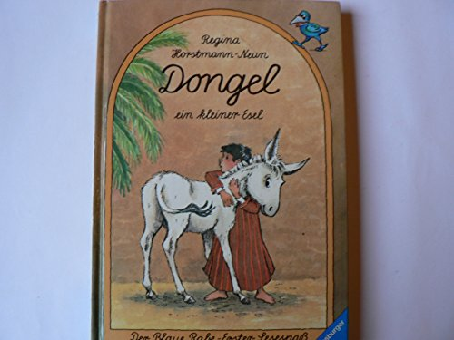 Dongel, ein kleiner Esel (Der Blaue Rabe - Erster Lesespass / Ab 7/8 Jahren)