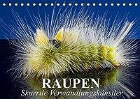 Raupen - Skurrile Verwandlungskuenstler (Tischkalender 2022 DIN A5 quer): Farbenfrohe Raupen im Pelzmantel (Monatskalender, 14 Seiten )