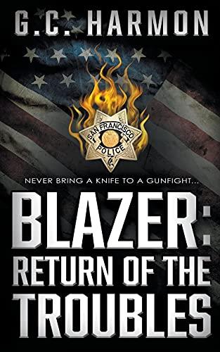 Blazer: Return of the Troubles: 3