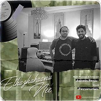 Ethazhakaanu Nee (feat. Ashwin Renju & Payyanurian)
