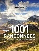 Les 1001 randonnées qu'il faut avoir faites dans sa vie de Barry Stone
