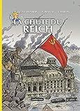 Les Reportages de Lefranc : La chute du Reich