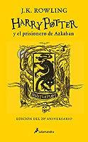 Harry Potter y el prisionero de Azkaban. Edición Hufflepuff / Harry Potter and the Prisoner of Azkaban. Hufflepuff Edition