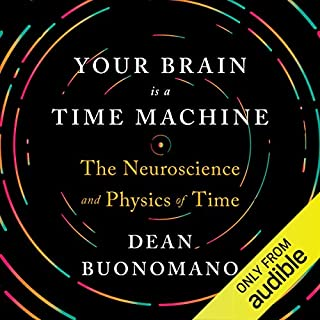 Your Brain Is a Time Machine audiobook cover art