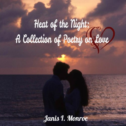 Heat of the Night Audiobook By Janis I. Monroe cover art