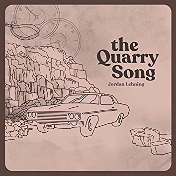 The Quarry Song